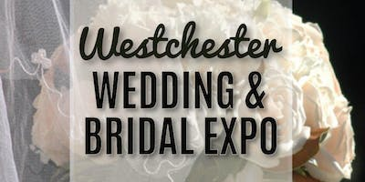 2019 WESTCHESTER COUNTY WEDDING & BRIDAL EXPO