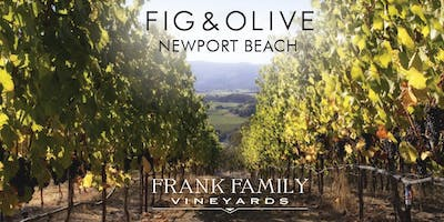 FIG & OLIVE Newport Beach - Frank Family Wine Dinner