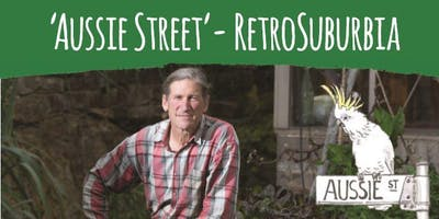 'Aussie Street' RetroSuburbia with David Holmgren