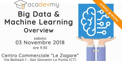 Big Data & Machine Learning Overview