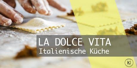La Dolce Vita - Italienische Küche Tickets