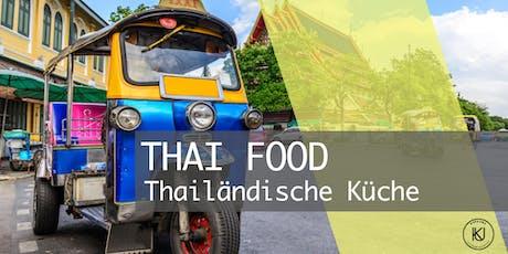 THAI FOOD - Thailändische Küche Tickets