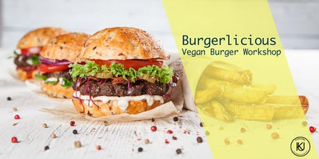 BURGERLICIOUS - VEGAN BURGER Tickets