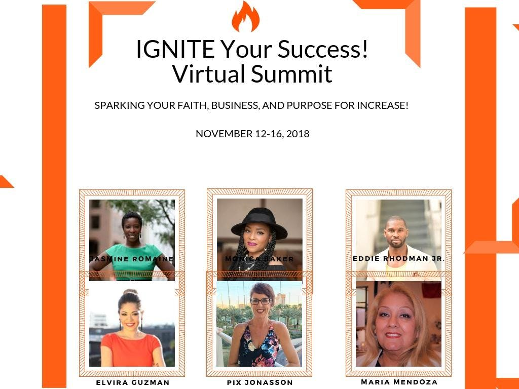 IGNITE Your Success! Sparking Your Faith, Business and Purpose for Increase