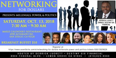 networking for dollars millenials power and politics san diego