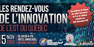 Les rendez-vous de l'innovation de l'Est du Québec...
