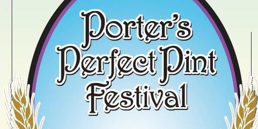 9th Annual Porter's Perfect Pint Festival