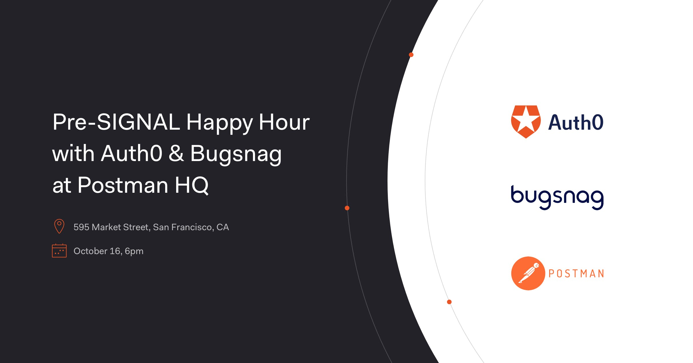 Pre SIGNAL Happy Hour Event With Auth0 Bugsnag At Postman HQ