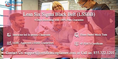 Lean Six Sigma Black Belt (LSSBB) 4 Days Classroom in Irvine