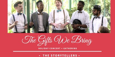 Storytellers Acapella: The Gifts We Bring (Gathering/Concert)
