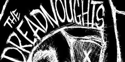 The Dreadnoughts (BC) with local support from Antixx and The Muddy Hack