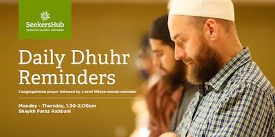 Daily Dhuhr Prayer and Reminder with Shaykh Faraz Rabbani