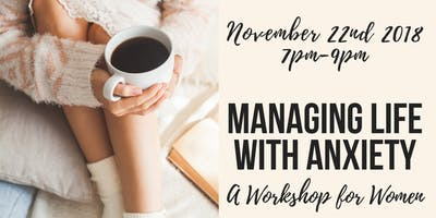 Managing Life With Anxiety