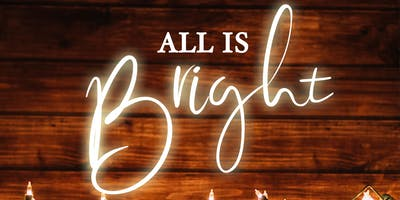 All is Bright - 2018 Zion Ladies Christmas Mingle