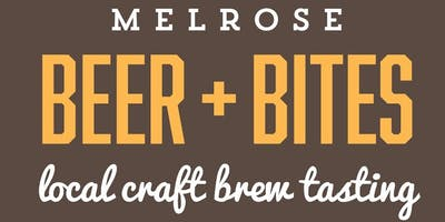 Melrose BEER + BITES Craft Brew Tasting Fundraiser 2019