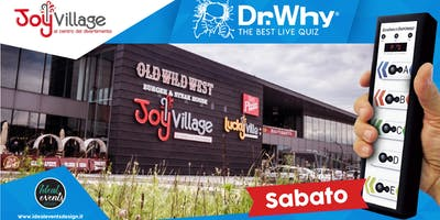 Dr. Why @ JoyVillage (Altavilla Vicentina)