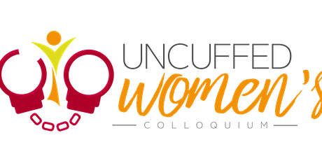 Uncuffed Women's Colloquium 2019  tickets