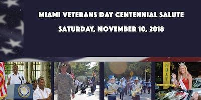 Miami Veterans Day Centennial Salute—Memorial Ceremony•Parade•Benefits Fair
