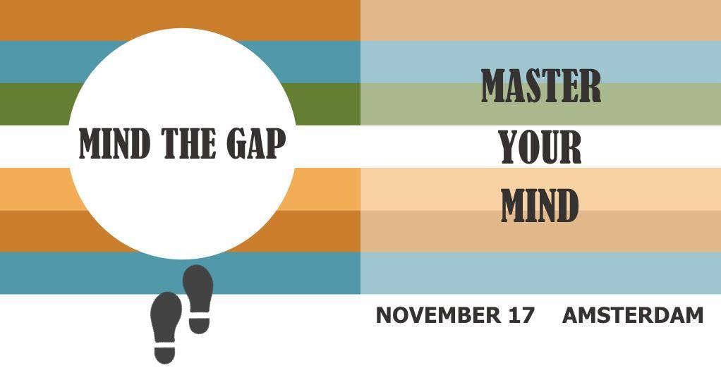 IN-conference: Mind the gap - Master your mi