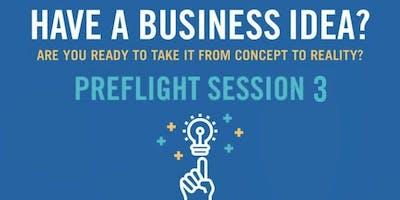 PreFlight 2019: Session Three