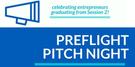 PreFlight Pitch Night! (2019 Session Two) tickets