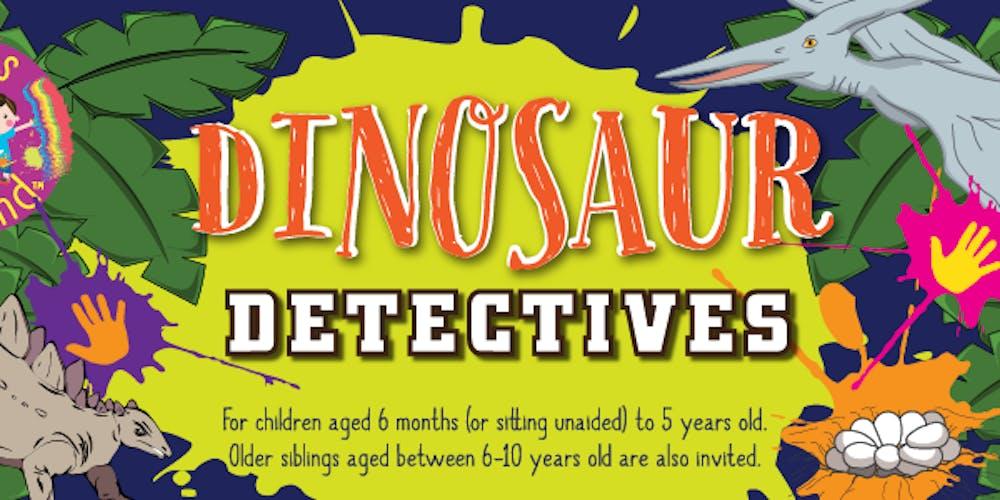 messy play wollaton dinosaur detectives tickets sat 24 nov 2018