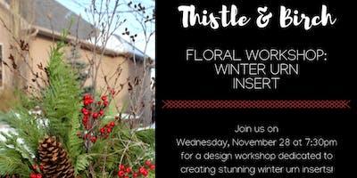 Floral Workshop: Winter Urn Insert