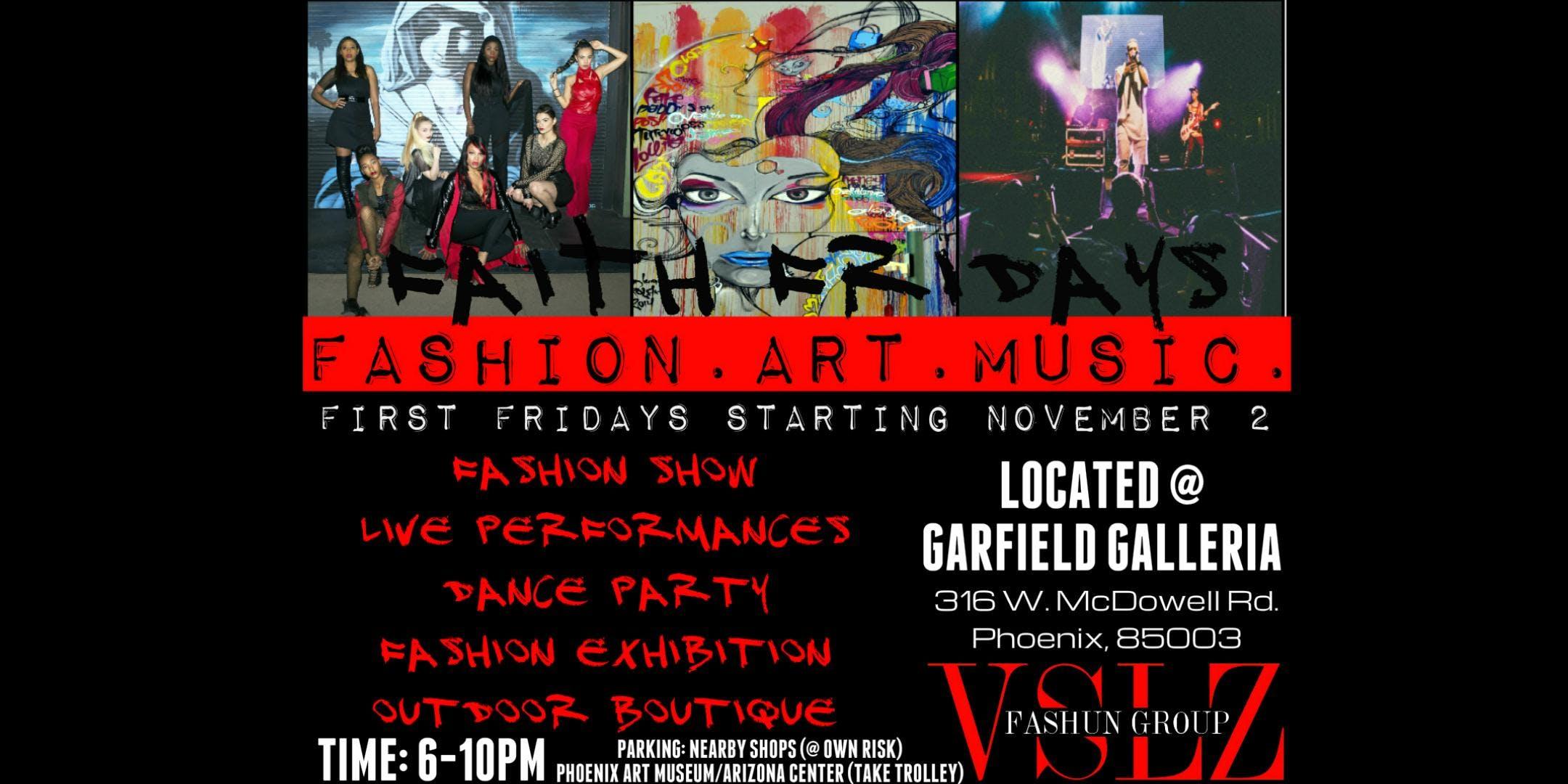 VSLZ: Fashion.Art.Music. (First Friday Event)