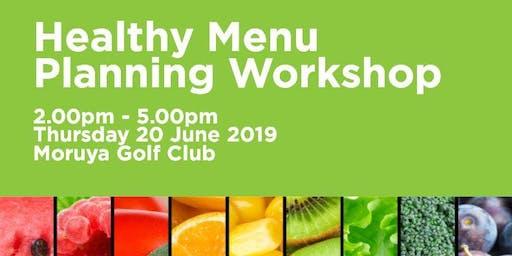 Munch & Move Healthy Menu Planning Workshop - Moruya
