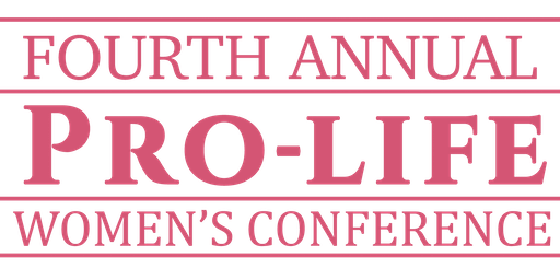Annual Pro-Life Women's Conference