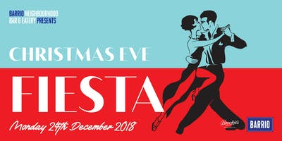 BARRIO presents The Annual Christmas Eve Fiesta