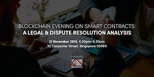 Blockchain Evening on Smart Contracts: A Legal &...