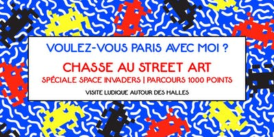 CHASSE AU STREET ART – Spéciale Space Invaders,