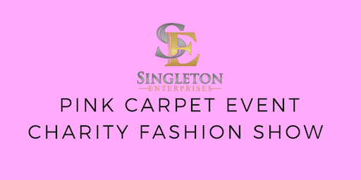 4th Annual The Pink Carpet Event Charity Fashion Show