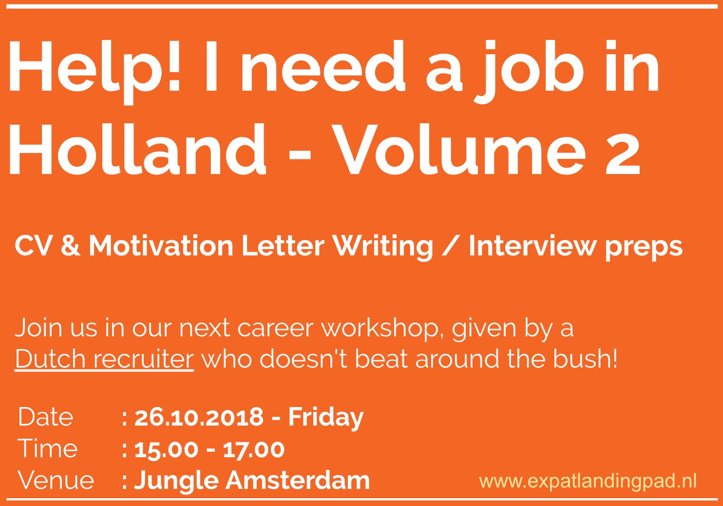 I need a job in Holland V2: CV/Cover letter w