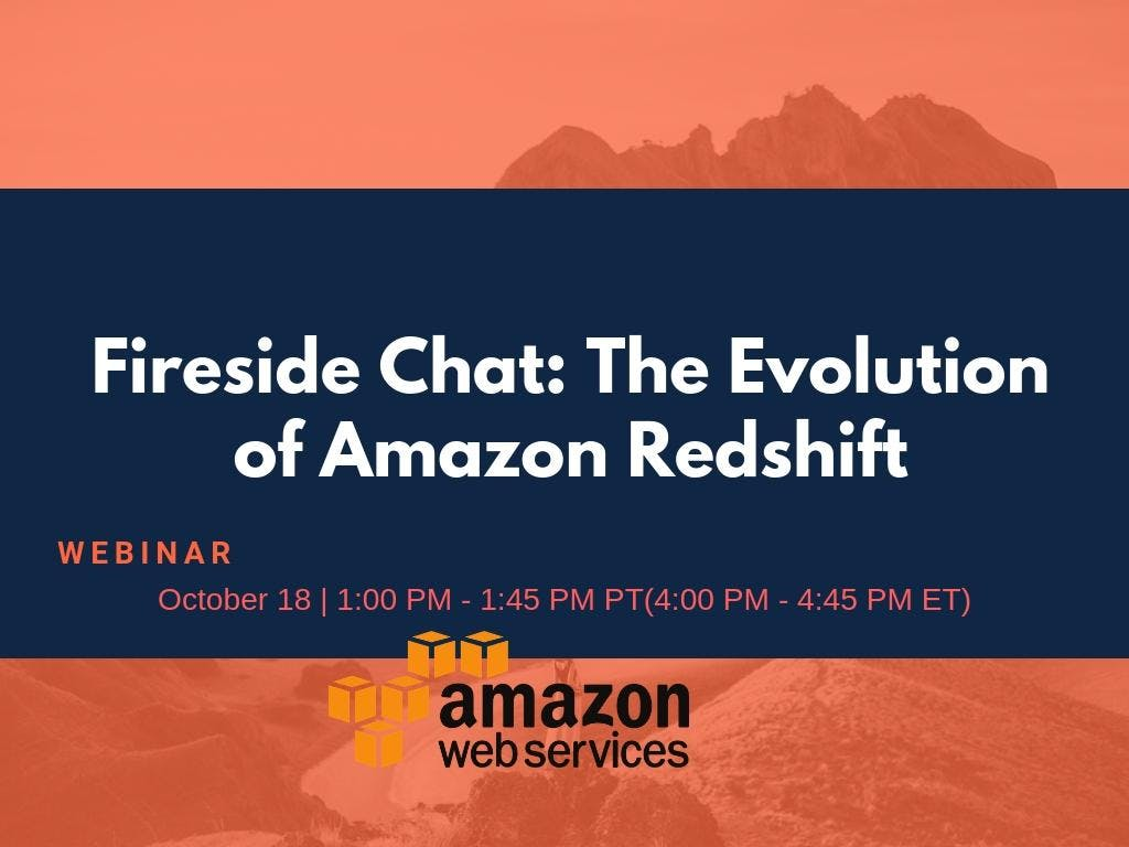 Fireside Chat: The Evolution of Amazon Redshi