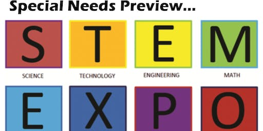 Special Needs Preview - STEM Expo