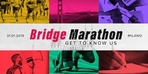#2 Bridge Marathon - Get to know us!