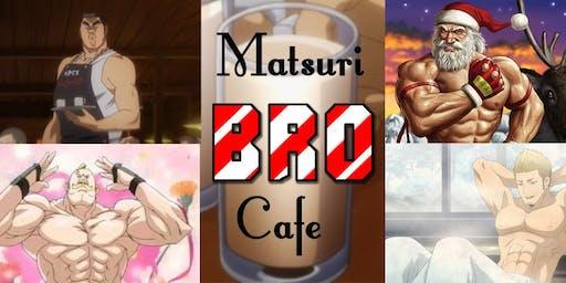 Holiday Matsuri 2019 - Bro Cafe