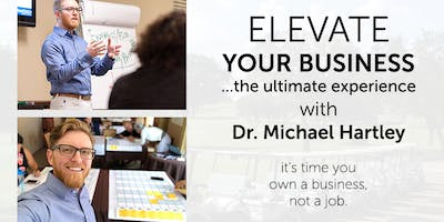 Elevate Your Business | The Ultimate Q1 Planning Experience with Dr. Michael Hartley