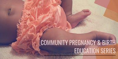 Community Pregnancy and Birth Education Series Saturday Class