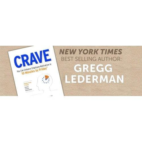 Lunchtime Speaker: Gregg Lederman, Author of CRAVE!