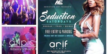 ATL SATURDAYS AT ARIF LOUNGE : THE MOST EXCITING SATURDAY PARTY  tickets