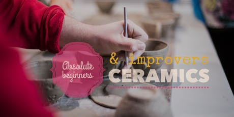 ABSOLUTE BEGINNERS & IMPROVERS IN CERAMICS - 8 Weeks of Weekly Adult Ceramics - night time option tickets