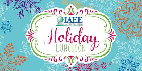2019 IAEE SE CHAPTER ANNUAL HOLIDAY & NETWORKING LUNCHEON tickets
