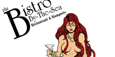 Rescheduled for Sunday, Feb. 17, 2019=Bistro by-the-Sea Restaurant\
