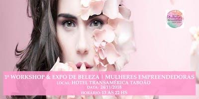 1º WORKSHOP & EXPO DE BELEZA | MULHERES EMPREENDEDORAS
