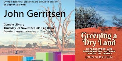 Meet John Gerritsen