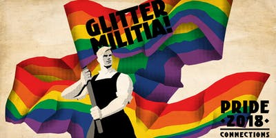 Glitter Militia - Pride 2018 at Connections Nightclub