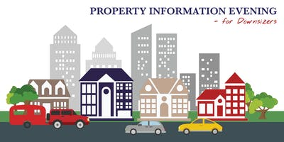 Property Information Evening - For Downsizers